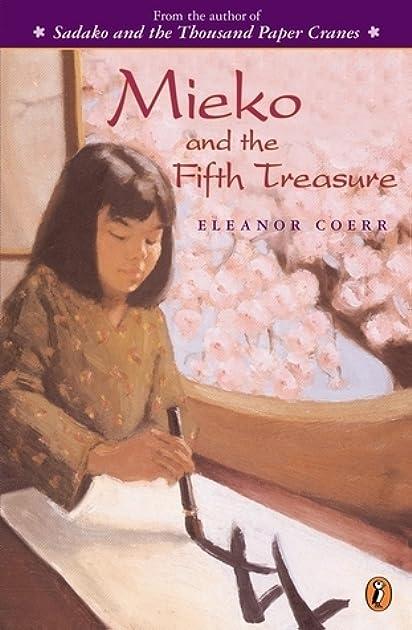 mieko and the fifth treasure by eleanor coerr rh goodreads com