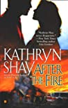 After the Fire (Hidden Cove Firefighters, #1)