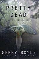 Pretty Dead (Jack McMorrow Mystery, #7)