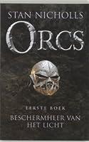 Beschermheer van het Licht (Orcs, #1)