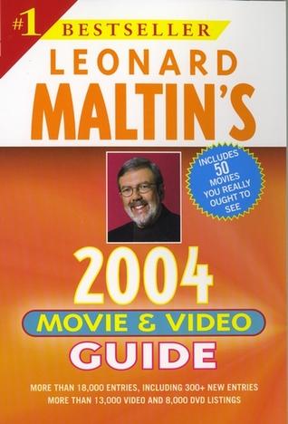 Leonard Maltin's Movie and Video Guide 2004
