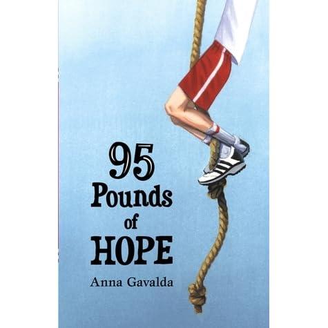 95 Pounds Of Hope By Anna Gavalda