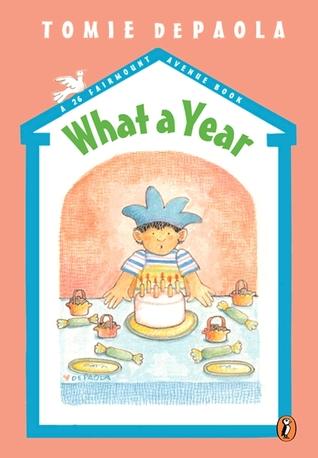 What a Year!: A 26 Fairmount Avenue Book (26 Fairmount Avenue, #4)