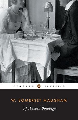 Of Human Bondage by W. Somerset Maugham