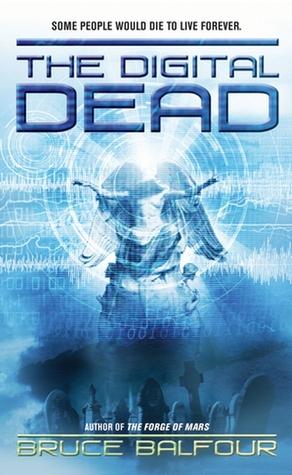 The Digital Dead