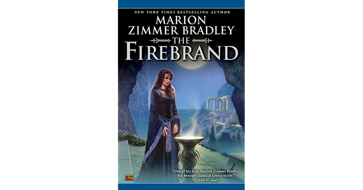 Read The Firebrand By Marion Zimmer Bradley