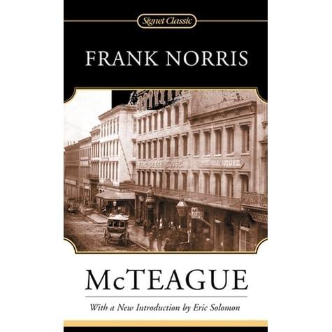frank norriss novel mc teague essay