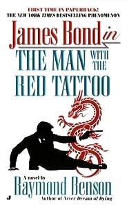 The Man With the Red Tattoo (Raymond Benson's Bond, #6)