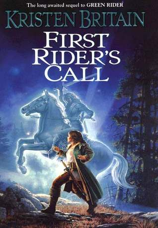 First Riders Call Green Rider 2 By Kristen Britain