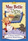 May Belle and the Ogre ebook review