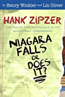 Niagara Falls, Or Does It? (Hank Zipzer #1)