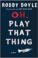 Oh, Play That Thing