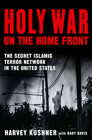 Holy War on the Home Front: The Secret Islamic Terrorist Network in the United States