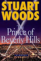 The Prince Of Beverly Hills (Rick Barron, #1)