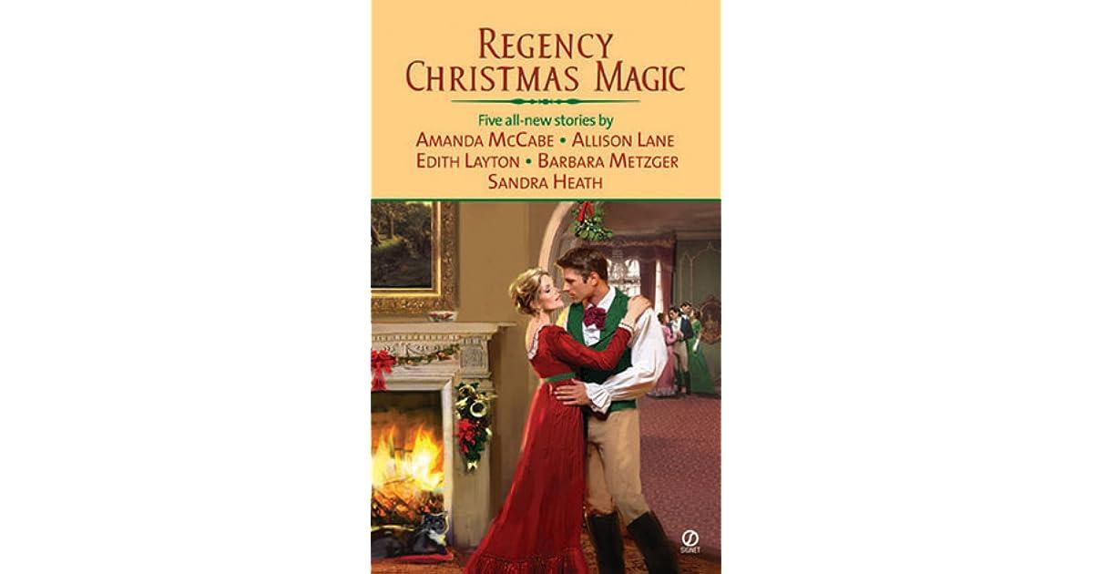 Regency Christmas Magic By Amanda Mccabe