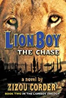 The Chase (Lionboy Trilogy #2)