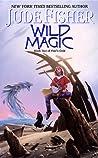 Wild Magic (Fool's Gold, #2)