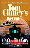 Call to Treason (Tom Clancy's Op-Center, #11)