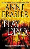 Play Dead (Elise Sandburg #1)
