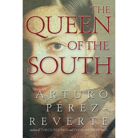 the queen of the south arturo perez reverte pdf
