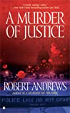 A Murder of Justice (Frank Kearney and Jose Phelps, #3)