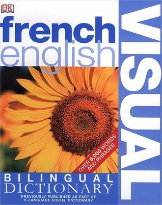 French English Bilingual Visual Dictionary 2017