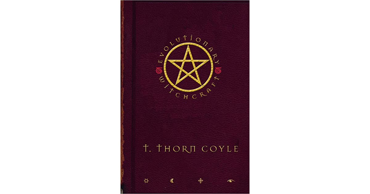 Evolutionary Witchcraft by T  Thorn Coyle