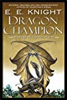 Dragon Champion (Age of Fire #1)
