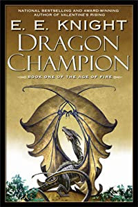Dragon Champion (Age of Fire #1)