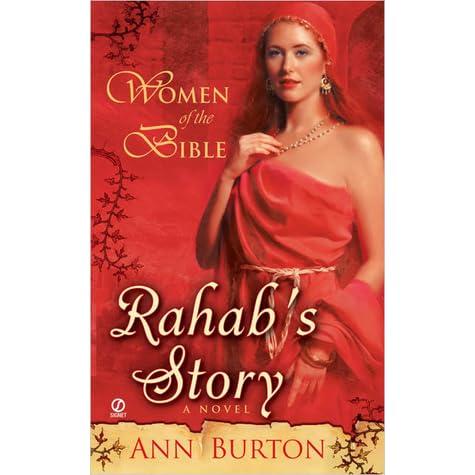 Rahabs Story Women Of The Bible 1 By Ann Burton