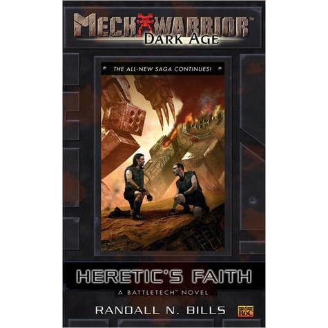 Heretic's Faith by Randall N. Bills (2005, PB, Roc, MechWarrior: Dark Age)