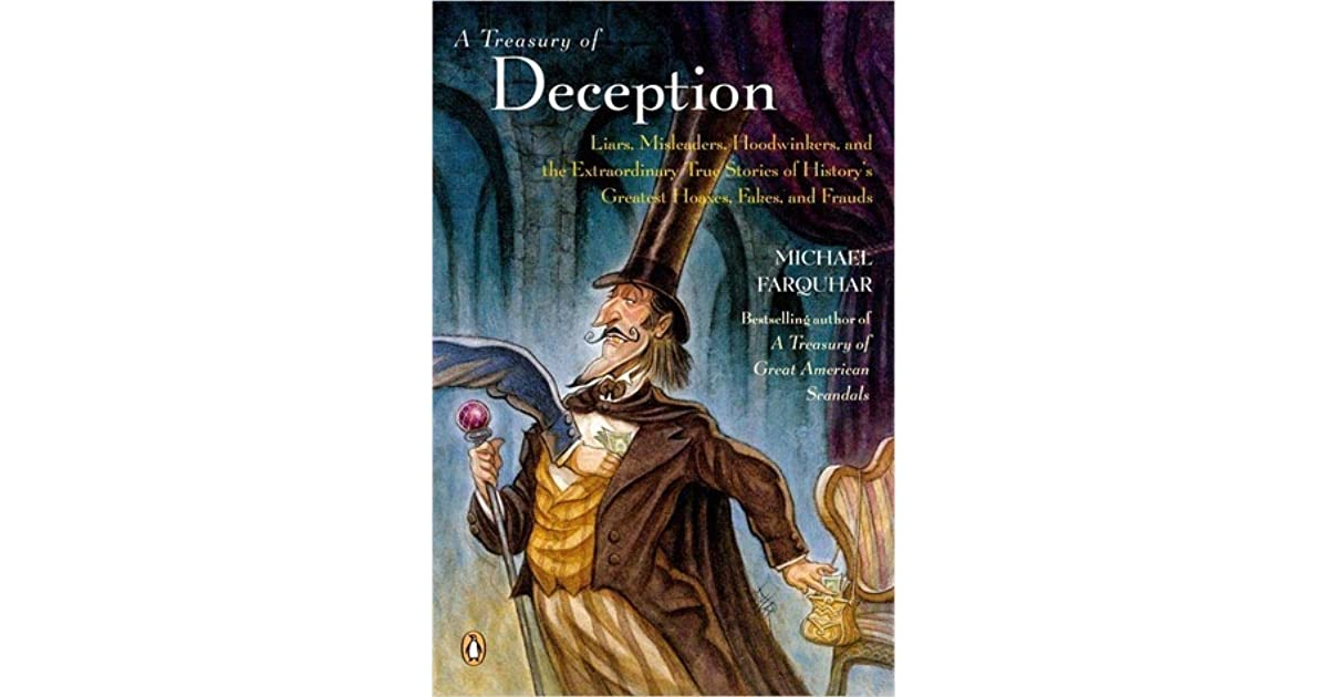 A Treasury Of Deception Liars Misleaders Hoodwinkers And The