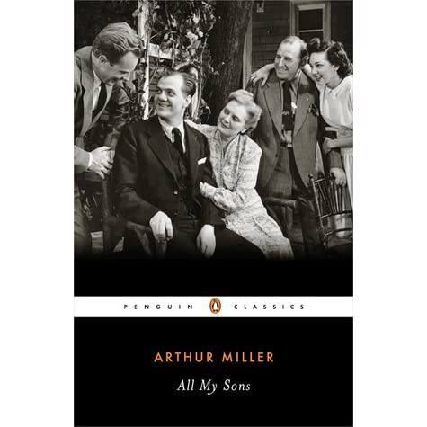 all my sons play by arthur Love and death play equal roles in determining the outcome of events arthur miller (play) stars: joan all my sons (19 jan 1987.