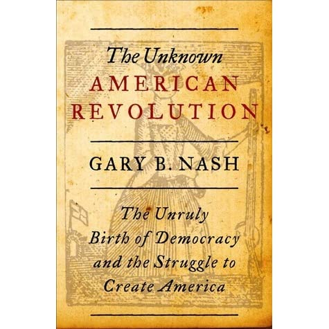 race and revolution a book by gary nash history essay Race and revolution coming as a remnant of the american revolution and its issues, gary nash's race and revolution is meant to present people with the dilemmas that americans had to face when trying to create a new country.