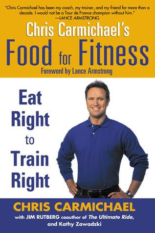 Chris-Carmichael-s-Food-for-Fitness