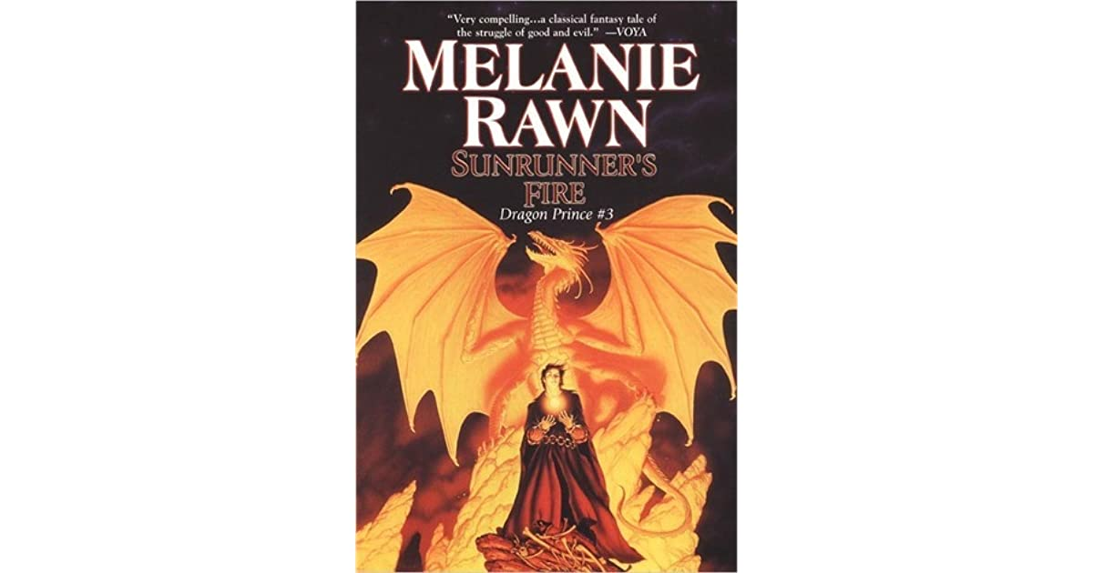 Sunrunners Fire Dragon Prince 3 By Melanie Rawn