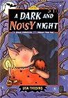 A Dark and Noisy Night (Dutton Easy Reader)