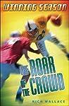 The Roar of the Crowd (Winning Season, #1)