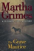 The Grave Maurice (Richard Jury, #18)