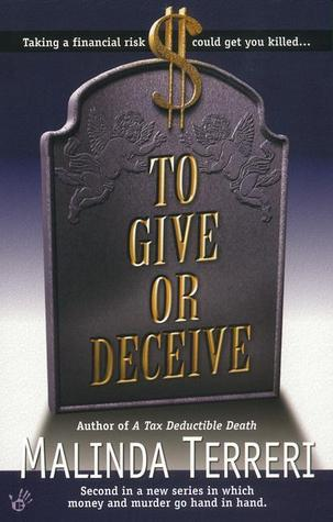 To Give or Deceive