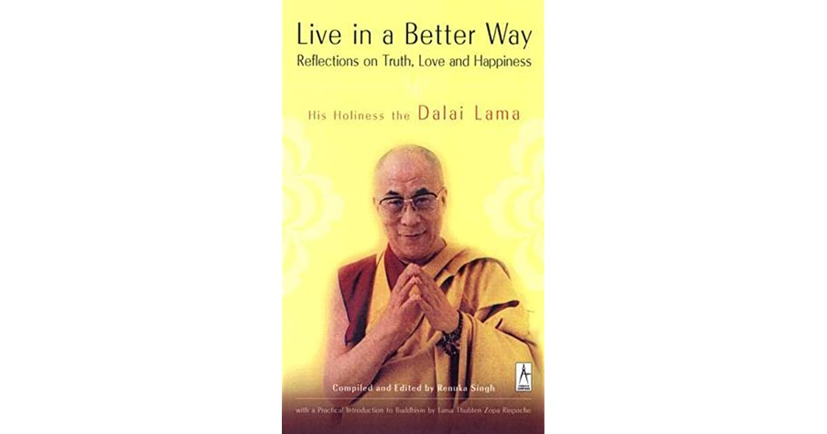 Live in a Better Way: Reflections on Truth, Love, and