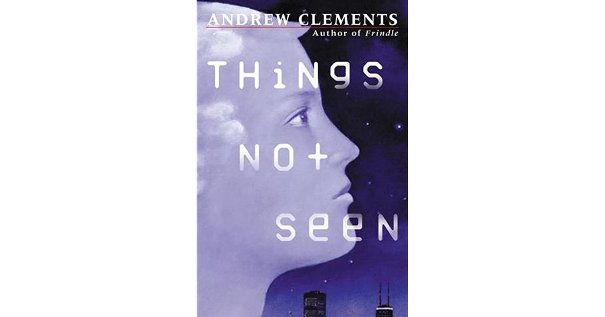 Things not seen andrew clements