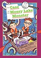 Doyle & Fossey Science Detectives: Case of the Mossy Lake Monster