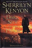 Dark Side of the Moon (Dark-Hunter, #9; Were-Hunter, #3)