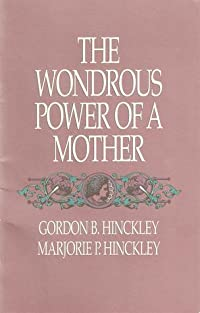 The Wondrous Power of a Mother