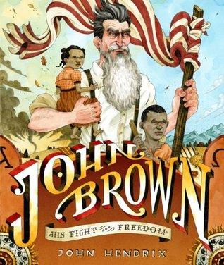 John Brown by John Hendrix