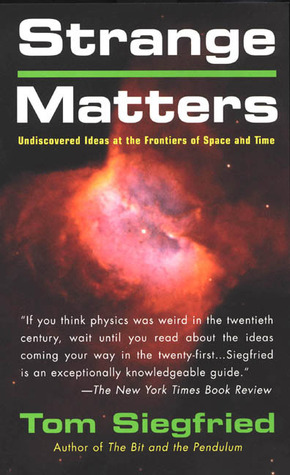 Strange Matters: Undiscovered Ideas at the Frontiers of Time and Space