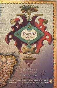 The Scottish Nation: A History, 1700 - 2000