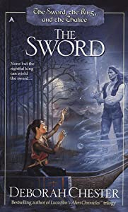 The Sword (The Sword, the Ring, and the Chalice, #1)
