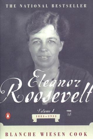 Eleanor Roosevelt, Volume 1: 1884-1933